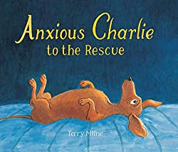 Anxious Charlie to the Rescueby Terry Milne