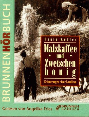Malzkaffee und Zwetschenhonig, 3 Cassetten