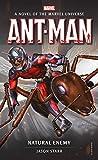 Ant-Man: Natural Enemy: A Novel of the Marvel Universe (Marvel Novels)