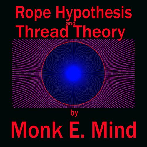 Rope Hypothesis and Thread Theory audiobook cover art
