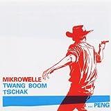 Twang Boom Tschak..Peng!