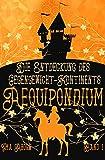 Aequipondium: Die Entdeckung des Gegengewicht-Kontinents