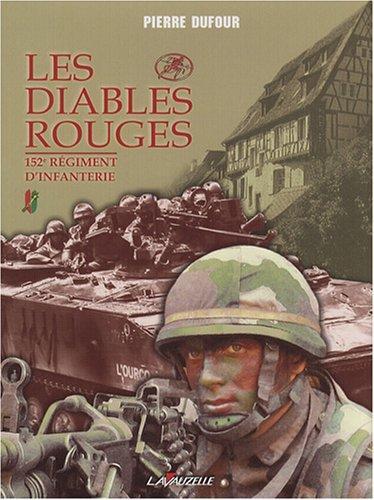 Les Diables rouges : 152e Régiment d'Infanterie