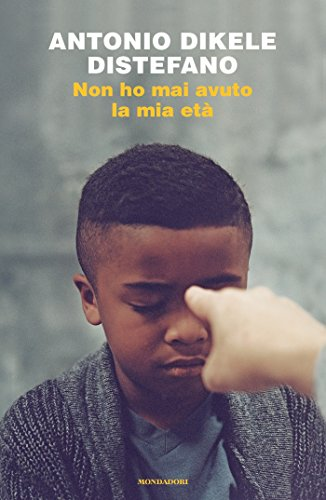 Non ho mai avuto la mia età eBook: Distefano, Antonio: Amazon.it...