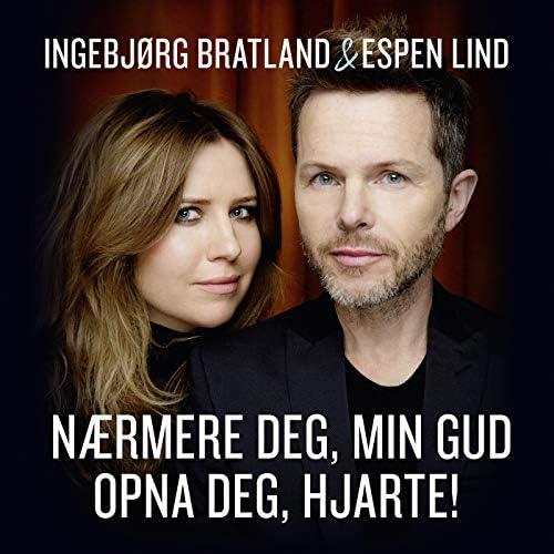 Ingebjørg Bratland & Espen Lind