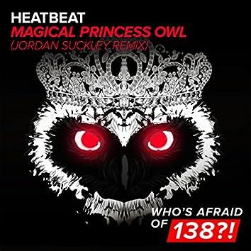 Magical Princess Owl (Jordan Suckley Remix)