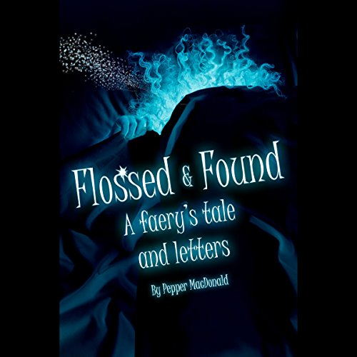 Flossed & Found audiobook cover art