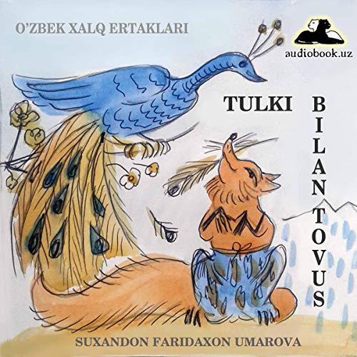 『Tulki bilan tovus [Fox and Peacock]』のカバーアート