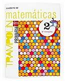 Proyecto Trampolín, matemáticas, 2 Educación Primaria. 1 trimestre. Cuaderno: Matematicas...