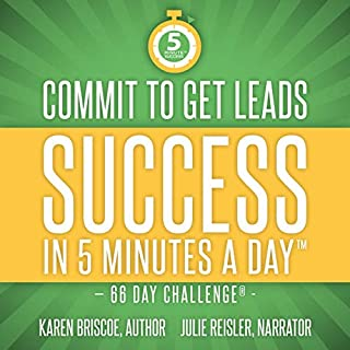 Commit to Get Leads: Success in 5 Minutes a Day audiobook cover art