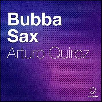 Bubba Sax