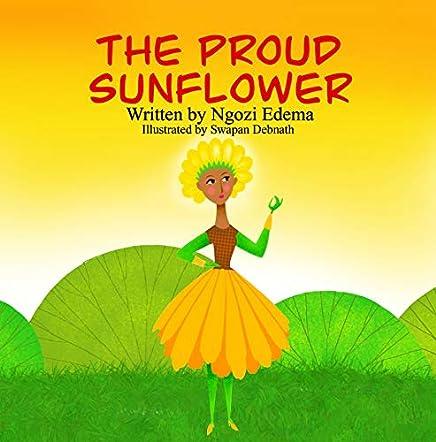 The Proud Sunflower