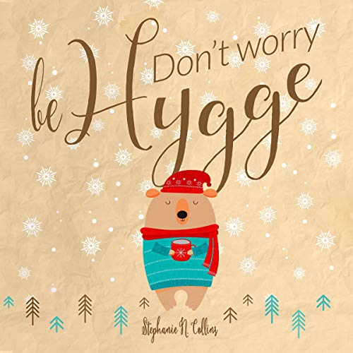 Don't Worry, Be Hygge audiobook cover art