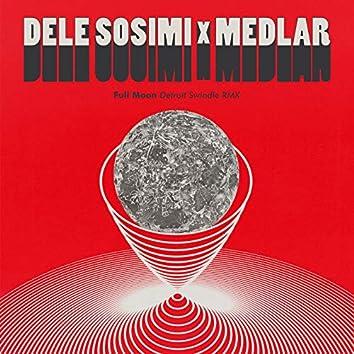 Full Moon (Detroit Swindle Remix)