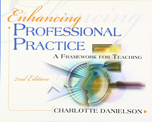 Compare Textbook Prices for Enhancing Professional Practice: A Framework for Teaching Professional Development 2nd Edition ISBN 8580001050454 by Danielson, Charlotte