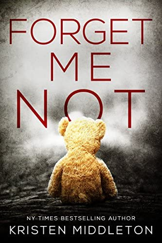 Forget Me Not A Thrilling Suspense Novel Summit Lake Thriller Book 1 product image