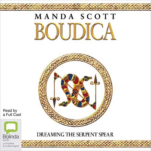 Boudica: Dreaming the Serpent Spear cover art