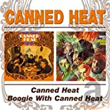 Songtexte von Canned Heat - Canned Heat / Boogie With Canned Heat