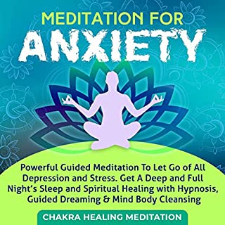 Meditation for Anxiety: Powerful Guided Meditation to let Go of All Depression and Stress audiobook cover art