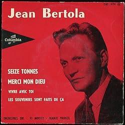 1 Disque Vinyle EP 45 Tours - Columbia 1090 - Jean Bertola : Seize tonnes, Vivre avec toi, Merci mon dieu, Les souvenirs sont faits de ça. - (Disque vinyle EP 45t)