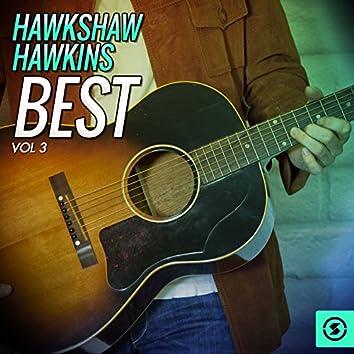 Hawkshaw Hawkins Best, Vol. 3