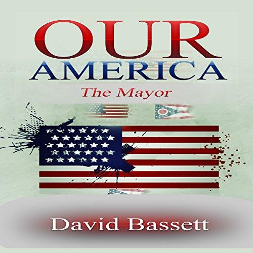 Our America: The Mayor Titelbild