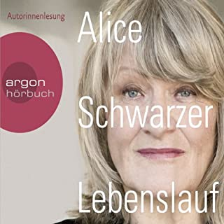 Lebenslauf                   Autor:                                                                                                                                 Alice Schwarzer                               Sprecher:                                                                                                                                 Alice Schwarzer                      Spieldauer: 7 Std. und 54 Min.     58 Bewertungen     Gesamt 4,7