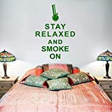 Manténgase Relajado Y Fume En Palabras Calcomanías De Pared Cotizaciones Etiqueta De La Pared Para Escaparate Decoración Del Hogar56X77Cm