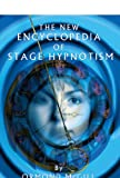 The New Encyclopedia of Stage Hypnotism (English Edition)