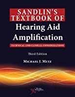 Sandlin's Textbook of Hearing Aid Amplification: Technical and Clinical Considerations by Michael J. Metz(2014-02-13)