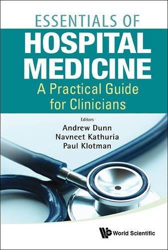 Essentials of Hospital Medicine: A Practical Guide for Clinicians