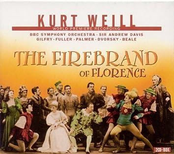 Weill, K.: Firebrand of Florence (The) [Opera]
