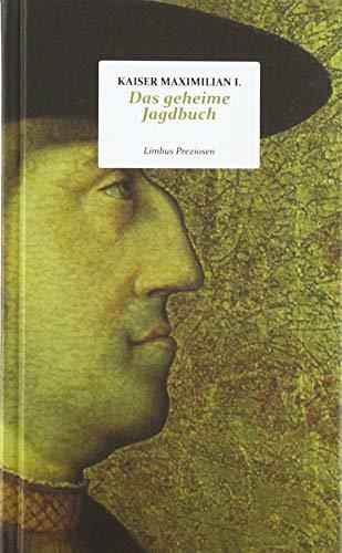 Das geheime Jagdbuch (Limbus Preziosen)