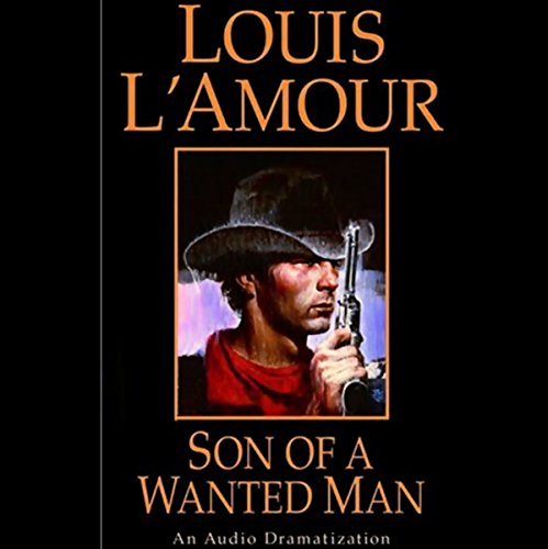 Son of a Wanted Man (Dramatized) audiobook cover art