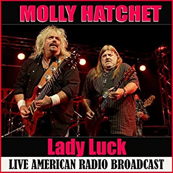 Lady Luck (Live)