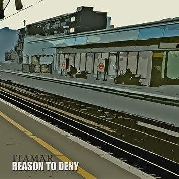 Reason to Deny