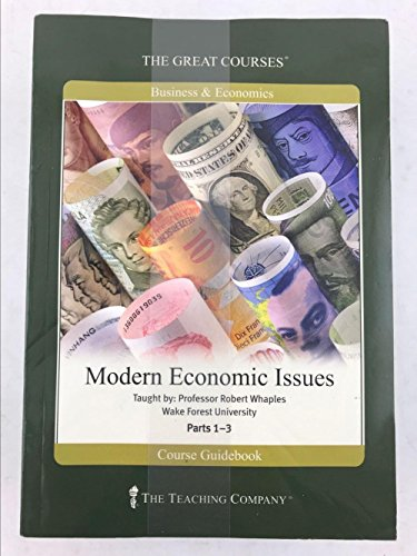 Modern Economic Issues (Great Courses) (Teaching Co.) DVD Course No. 5610