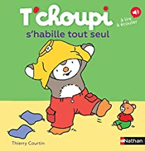 T'choupi s'habille tout seul (French Edition) (Les Albums T'choupi)