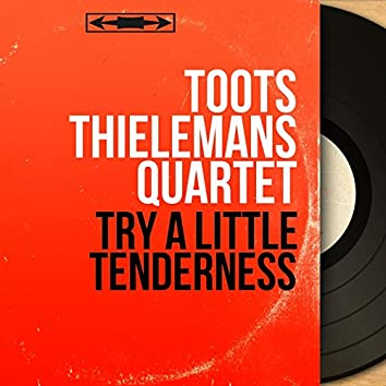 Try a Little Tenderness (Mono Version)