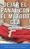 Dejar el pañal con el método CEA (versión Kindle): Cómo acompañar a su hijo...