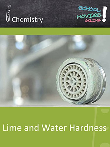 Lime and Water Hardness - School Movie on Chemistry