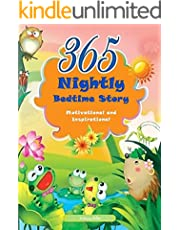 365 Nightly Bedtime: Motivational and Inspirational Short Stories for Kids, Teenagers and Young Adults (Motivational and Inspirational Stories For Children of All Ages Book 11) (English Edition)