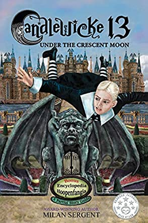 Candlewicke 13: Under the Crescent Moon