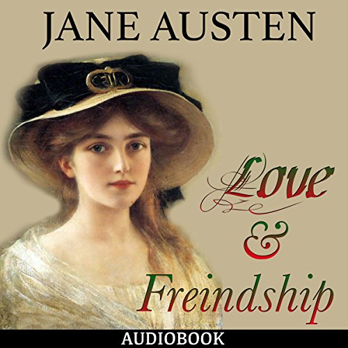 Love and Freindship audiobook cover art