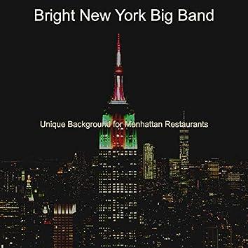 Unique Background for Manhattan Restaurants