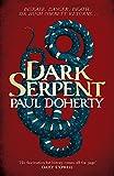Dark Serpent (Hugh Corbett Mysteries, Book 18): A gripping medieval murder mystery (Hugh Corbett Mysteries 18)