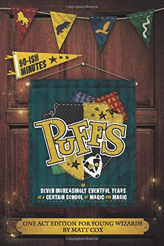 Puffs (One Act Edition for Young Wizards)