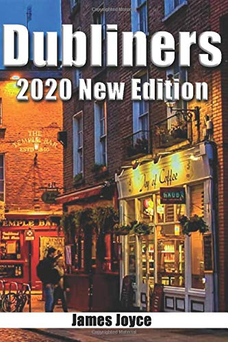 DUBLINERS: 2020 NEW EDITION