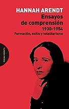 Ensayos de comprensión, 1930-1954 : formación, exilio y totalitarismo