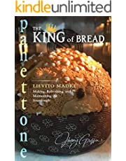 Panettone - The King of Bread: Lievito Madre – Making, Refreshing and Maintaining the Sourdough